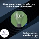 How to make blog an effective tool to increase business?