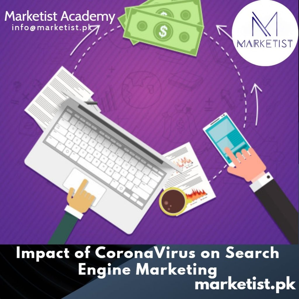 Impact of CoronaVirus on Search Engine Marketing