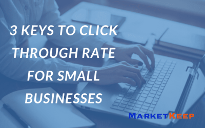 Keys to Click Through Rate for Small Businesses