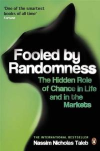 fooled-by-randomness-the-hidden-role-of-chance-in-life-and-in-the-markets