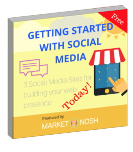 Getting Started with Social Media, produced by Market Nosh