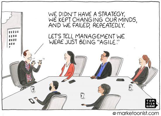 Being Agile cartoon | Marketoonist | Tom Fishburne