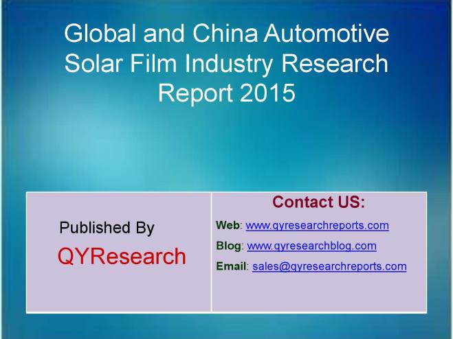 Automotive Solar Film Market Research 2015 Global And ...