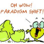 """Oh Wow! Paradigm shift!"""