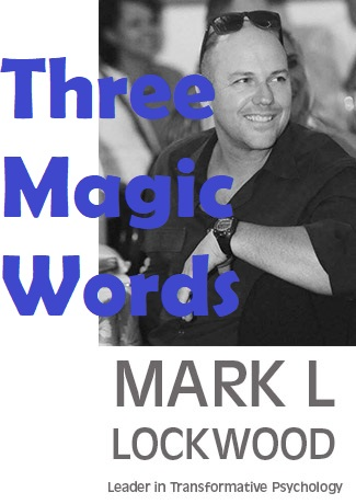Three Magic Words Meditation