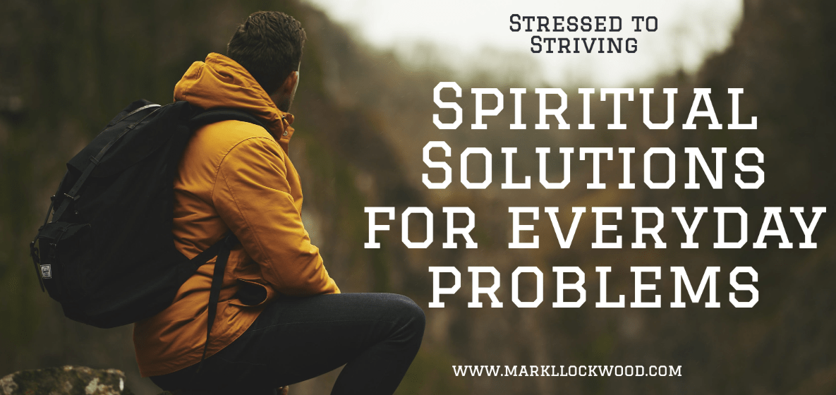 Spiritual Solutions for everyday problems