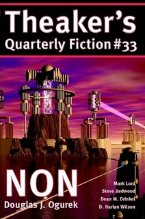 Theaker's Quarterly Fiction #33