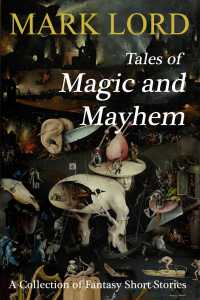Tales of Magic and Mayhem New Cover