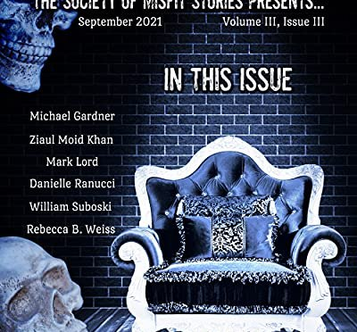 The Society of Misfit Stories Presents... (September 2021)