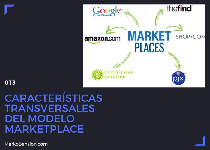 Características transversales del modelo marketplace