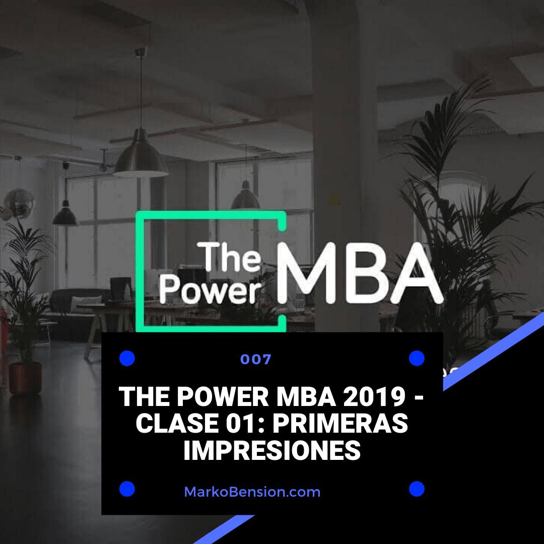 The Power MBA 2019 – Clase 01: Primeras impresiones