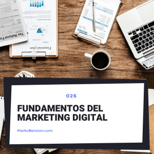 Fundamentos del Marketing Digital