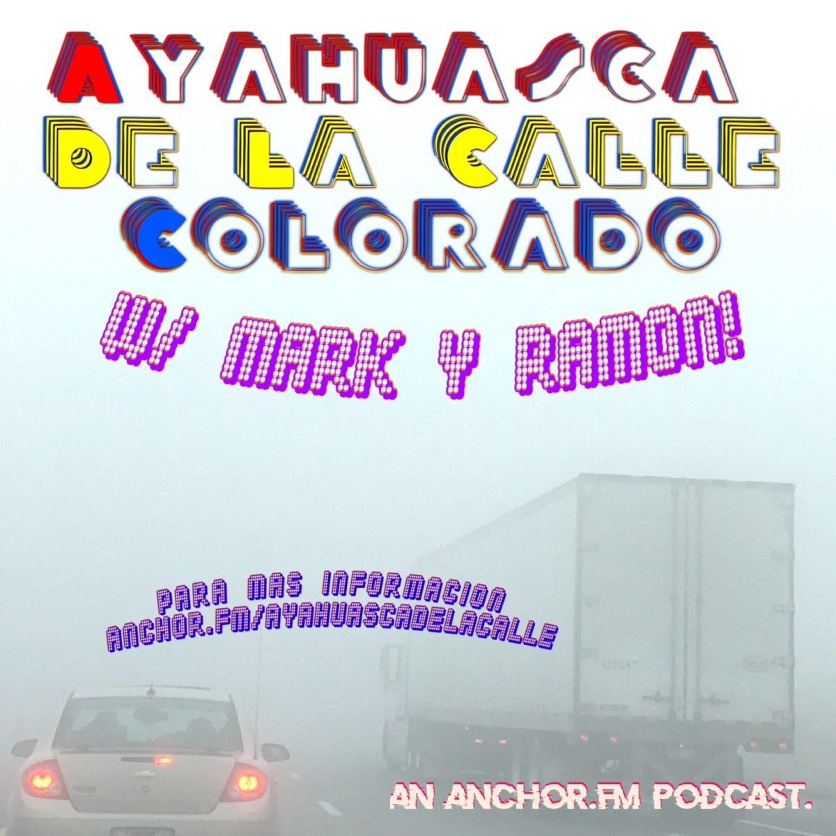 Esperanza Para 2019 - ¡Ayahuasca De La Calle Colorado! Episode 4