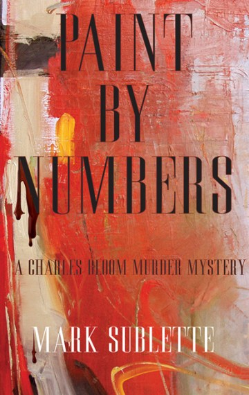 Paint By Numbers - Mark Sublette