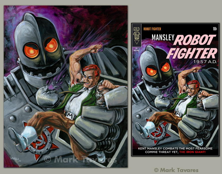 """Cover Art to Mansley Robot Fighter Issue #15""   18 x 24.  Acrylic on Masonite. ©Mark Tavares"