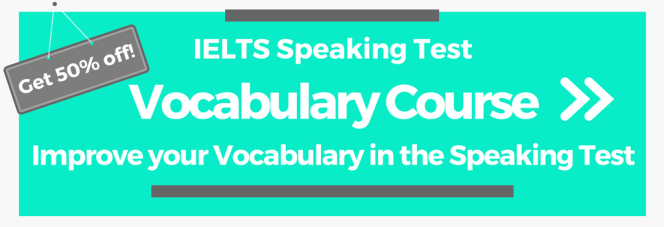 Online IELTS Speaking Test Vocabulary Course