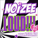 Noizee - LOUD!