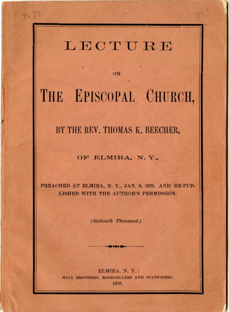 Pamphlet containing the lecture given by Rev. Thomas K. Beecher of Elmira, N.Y. on The Episcopal Church.
