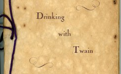 Drinking With Twain: A Rare Manuscript