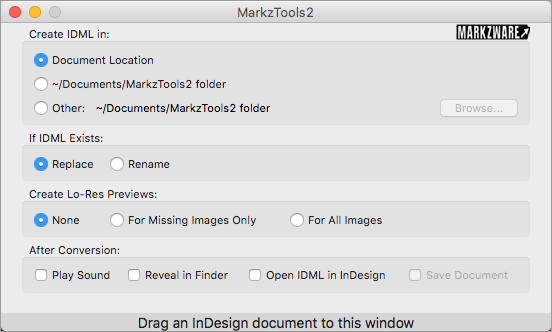 Options in Markzware's MarkzTools2 App to Convert InDesign CS5-CC 2017 to IDML without Creative Cloud
