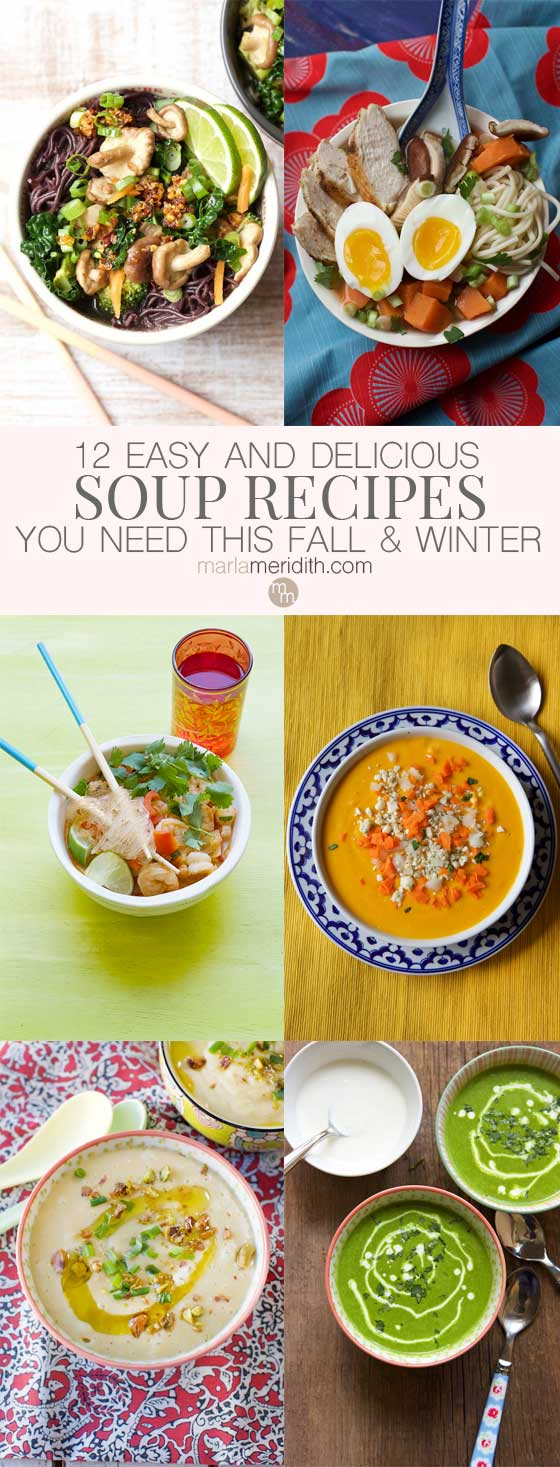12 Easy & Delicious Soup Recipes You Need this Fall & Winter! Get 'em all on MarlaMeridith.com