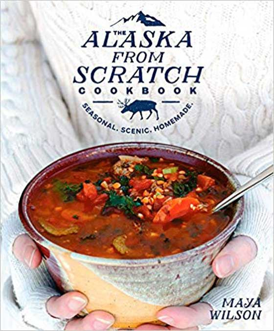 Cookbook Holiday Gift Guide! The Alaska From Scratch Cookbook by Maya Wilson featured on MarlaMeridith.com