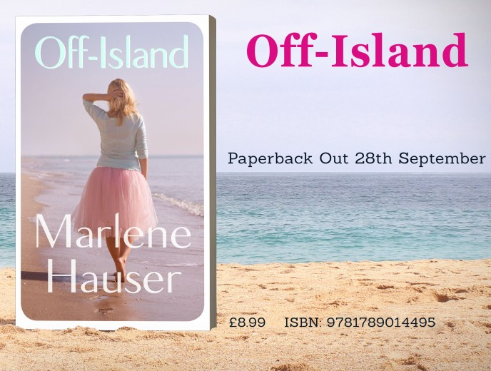 Think rejection is forever? Think again. Why I am releasing my novel Off-Island now.