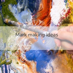 mark making ideas