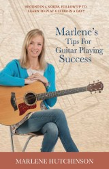 Marlene's Tips for Guitar Playing Success Book
