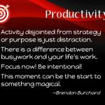 Productivity According to Brendon Burchard