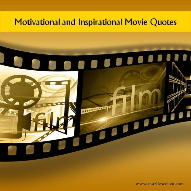 inspirational movie quotes