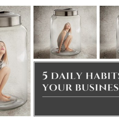 5 Daily Habits for Your Business