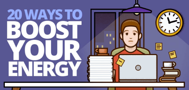 20 ways to boost your energy