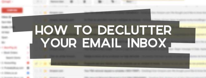 how to declutter your inbox