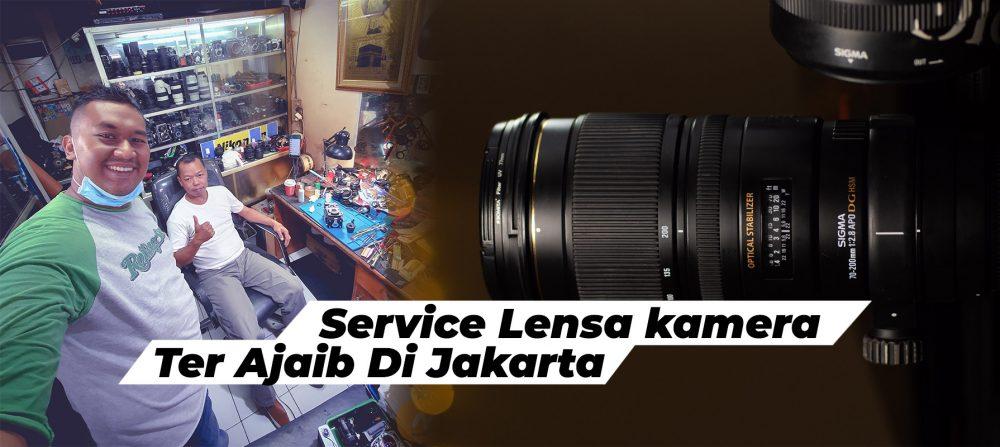 Service Lensa Kamera Di Jakarta