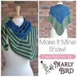 Make it Mine Knit Shawl