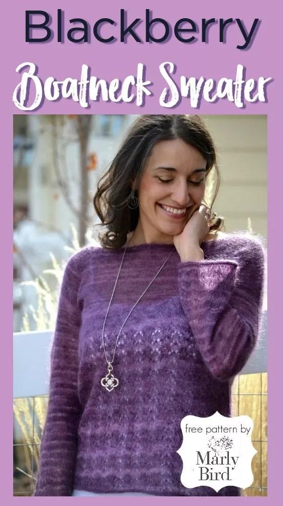 Free Knit Pattern Blackberry Boatneck Sweater by Marly Bird™