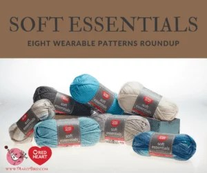 Red Heart Soft Essentials Wearable Patterns