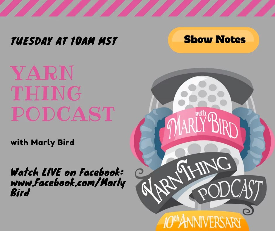 YarnThing Podcast with Marly Bird