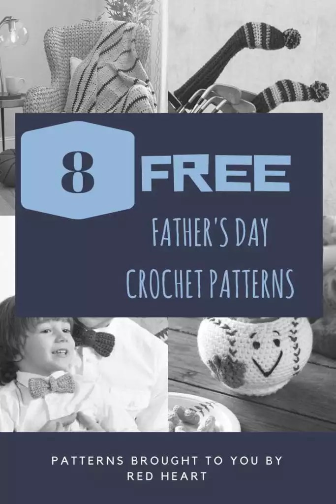 8 Free Crochet Father's Day Patterns from Red Heart