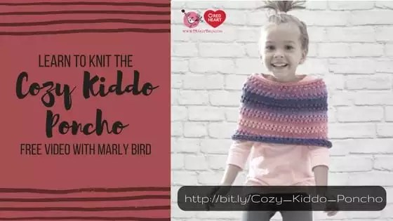 Cozy Kiddo Poncho FREE Pattern and Video Tutorial with Marly Bird