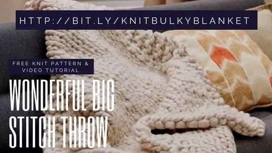 Video Tutorial How to Knit the Wonderful Big Stitch Throw with Marly Bird