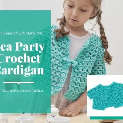 Tea Party Crochet Cardigan Video Tutorial