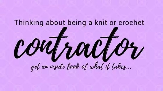 Thinking about being a knit or crochet contractor...