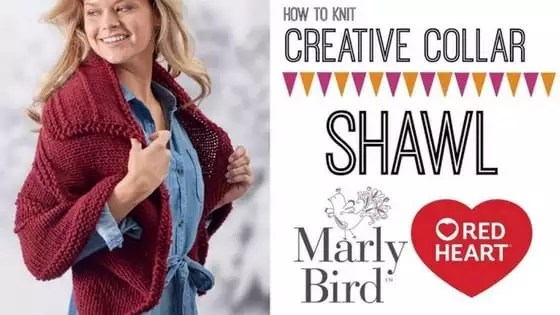 Video Tutorial How to knit the Creative Collar Shawl with Marly Bird