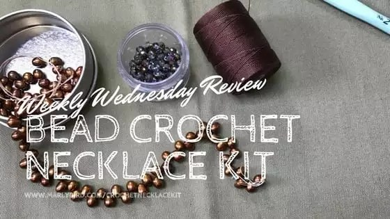Weekly Wednesday Review-Bead Crochet Necklace