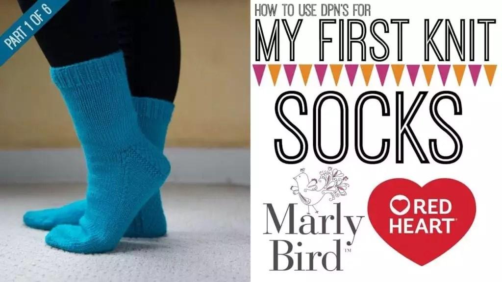 Video Tutorial-My First Knit Socks