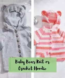 Baby Bear Knit or Crochet Hoodie