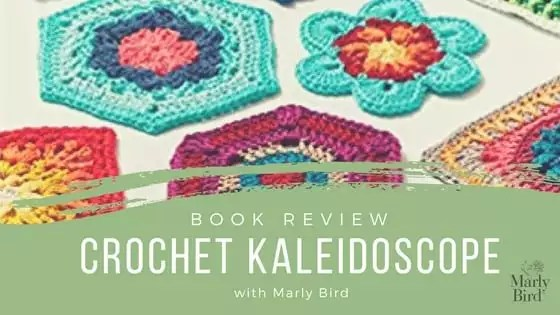 Weekly Wednesday Review-Crochet Kaleidoscope
