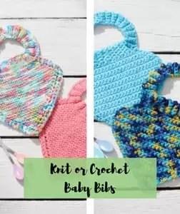 Knit or Crochet Baby Bibs